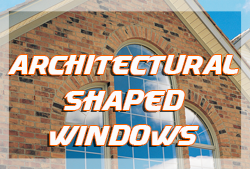 Architectural Shaped Windows in Tampa